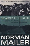 Okładka książki The Armies of the Night: History as a Novel, the Novel as History