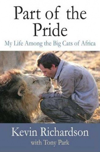 Okładka książki Part of the Pride. My Life Among the Big Cats of Africa