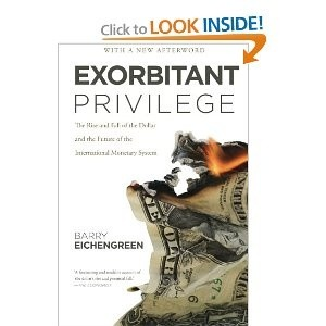 Okładka książki Exorbitant Privilege. The Rise and Fall of the Dollar.