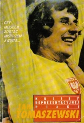 Okładka książki Kulisy reprezentacyjnej piłki