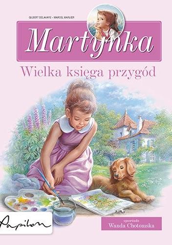 Okładka książki Martynka. Wielka księga przygód. Zbiór opowiadań