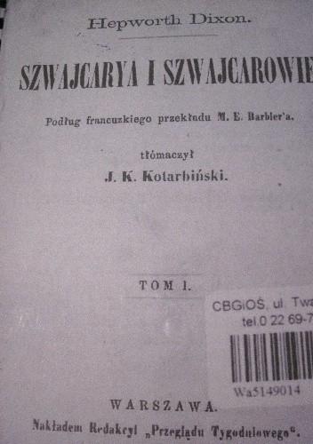 Okładka książki Szwajcarya i Szwajcarowie. T. 1