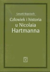 Okładka książki Człowiek i historia u Nicolaia Hartmanna