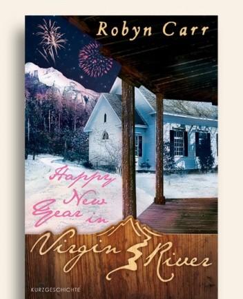 Okładka książki Happy New Year in Virgin River