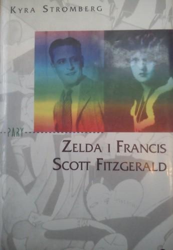 Okładka książki Zelda i Francis Scott Fitzgerald