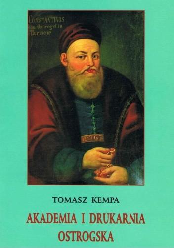 Okładka książki Akademia i Drukarnia Ostrogska