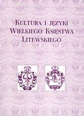 Okładka książki Kultura i języki Wielkiego Księstwa Litewskiego