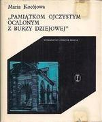 Okładka książki Pamiątkom ojczystym ocalonym z burzy dziejowej:  Muzeum Emeryka Hutten Czapskiego (Stańków - Kraków)