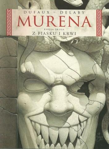 Okładka książki Murena: Z piasku i krwi