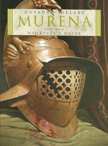 Okładka książki Murena: Najlepsza z matek