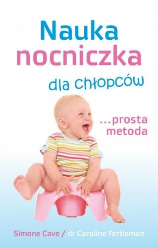 Okładka książki Nauka nocniczka dla chłopców ... prosta metoda!