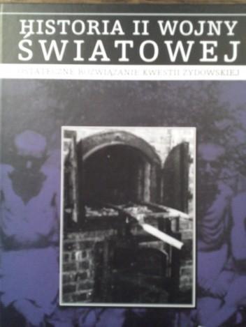Okładka książki Ostateczne rozwiązanie kwestii żydowskiej