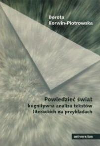 Okładka książki Powiedzieć świat. Kognitywna analiza tekstów literackich