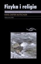Okładka książki Fizyka i religia. Perspektywy oraz granice dialogu