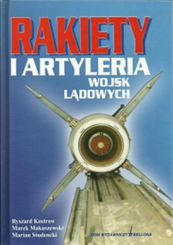 Okładka książki Rakiety i artyleria wojsk lądowych. Przegląd konstrukcji i tendencje rozwojowe.