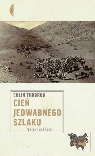 Okładka książki Cień Jedwabnego Szlaku - nowe tłumaczenie