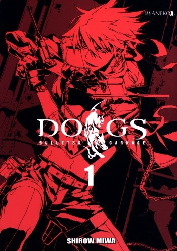 Okładka książki Dogs: Bullets & Carnage tom 1