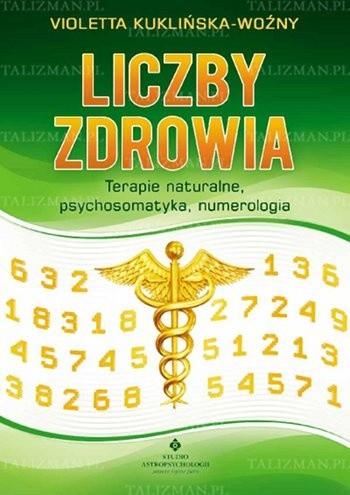Okładka książki Liczby zdrowia. Terapie naturalne, psychosomatyka, numerologia
