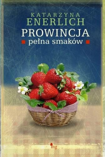 Okładka książki Prowincja pełna smaków