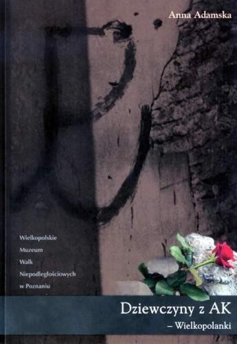 Okładka książki Dziewczyny z AK - Wielkopolanki