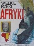 Okładka książki Wielkie rzeki Afryki