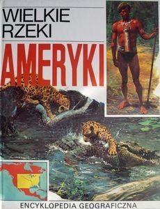 Okładka książki Wielkie rzeki Ameryki
