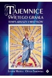 Okładka książki Tajemnice Świętego Graala, templariuszy i mistyków