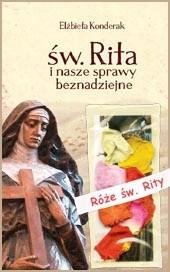 Okładka książki Św. Rita i nasze sprawy beznadziejne