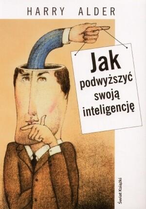 Okładka książki Jak podwyższyć swoją inteligencję