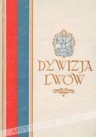 Dywizja Lwów. Wspomnienia żołnierskie z ZSRR i Iraku 1941-1943