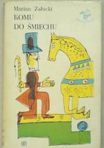 Okładka książki Komu do śmiechu