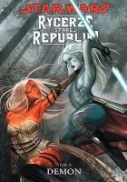 Star Wars: Rycerze Starej Republiki. Tom 9. Demon