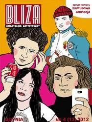Okładka książki BLIZA - Kwartalnik Artystyczny nr 4 (13) 2012 - Kulturowa amnezja