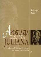 Okładka książki Apostacja cesarza Juliana