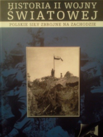 Okładka książki Polskie siły zbrojne na zachodzie