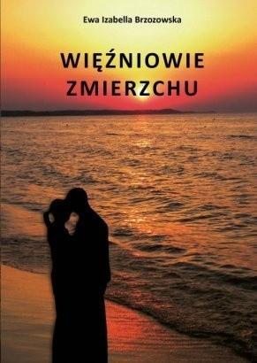 Okładka książki Więźniowie Zmierzchu