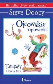 Okładka książki Ojcowskie opowieści. Tarapaty z życia taty
