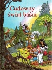 Okładka książki Cudowny świat baśni