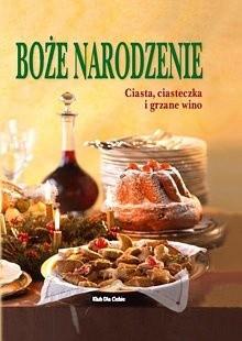 Okładka książki Boże Narodzenie - ciasta, ciasteczka i grzane wino