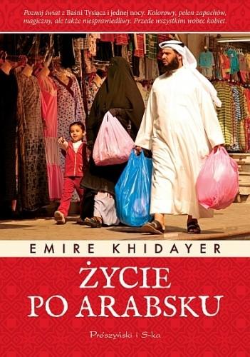 Okładka książki Życie po arabsku