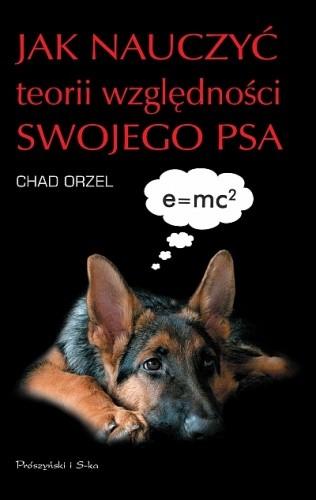 Okładka książki Jak nauczyć teorii względności swojego psa