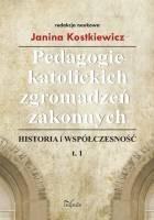 Okładka książki Pedagogie katolickich zgromadzeń zakonnych