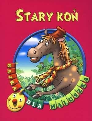 Okładka książki Stary koń