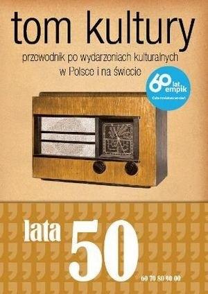 Okładka książki Tom Kultury. Lata Pięćdziesiąte