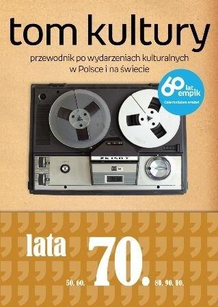 Okładka książki Tom Kultury: Lata siedemdziesiąte