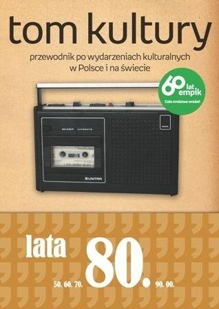 Okładka książki Tom Kultury: Lata Osiemdziesiąte