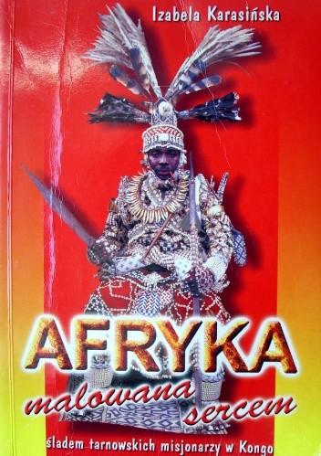 Okładka książki Afryka malowana sercem
