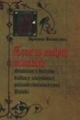 Okładka książki Czas w małych miastach. Studium z dziejów kultury umysłowej późnośredniowiecznej Polski
