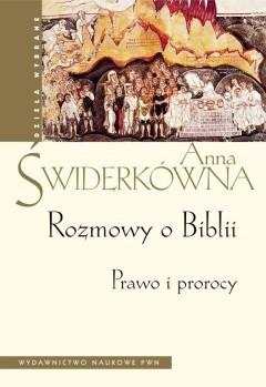 Okładka książki Rozmowy o Biblii. Prawo i prorocy.