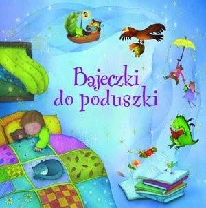 Okładka książki Bajeczki do poduszki